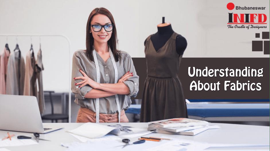 Understanding About Fabrics